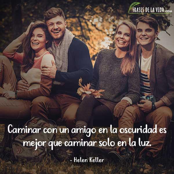 Frases de amistad, frases de Helen Keller