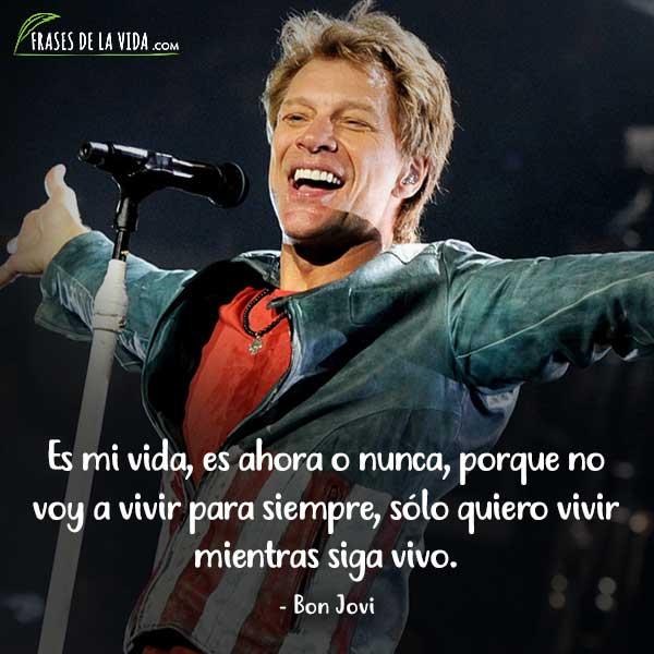 Frases de Rock, frases de Bon Jovi