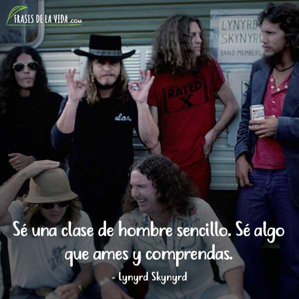 Frases de Rock, frases de Lynyrd Skynyrd