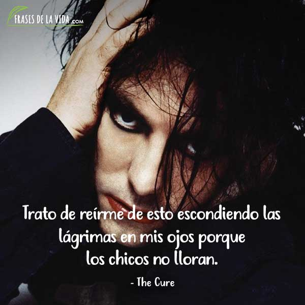 Frases de Rock, frases de The Cure