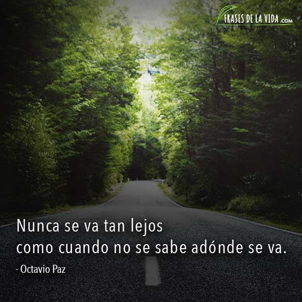 Frases sobre distancia, frases de Octavio Paz
