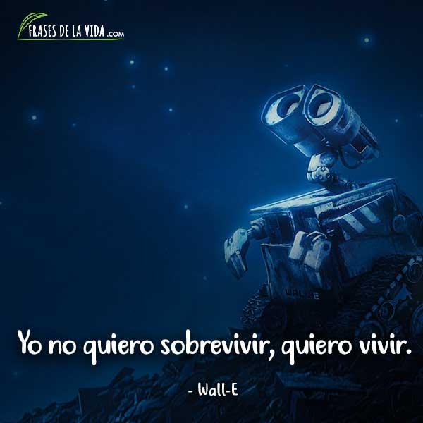 Frases de Disney, frases de Wall-E