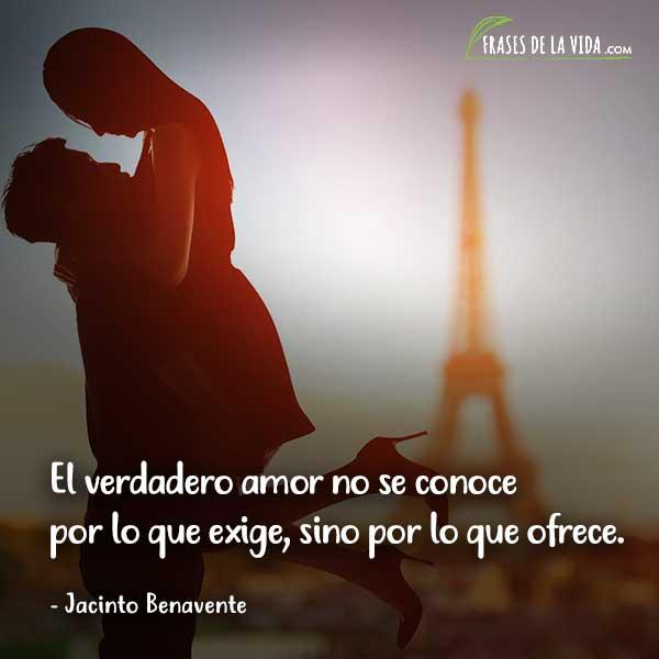 Frases de San Valentín, frases de Jacinto Benavente
