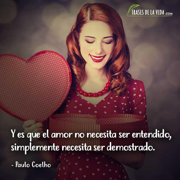 Frases De San Valentin Frases De Paulo Coelho Frases De La Vida