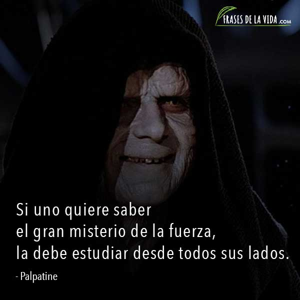 Frases de Star Wars, frases de Palpatine