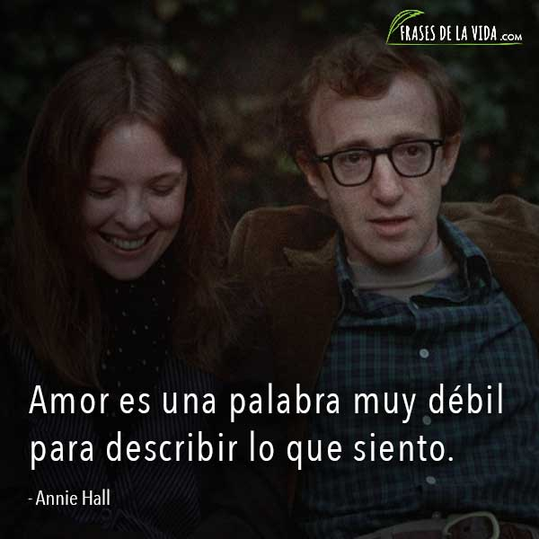 Frases de amor de películas, frases de Annie Hall