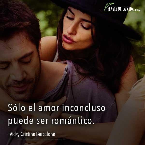 Frases de amor de películas, frases de Vicky Cristina Barcelona