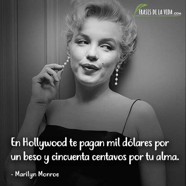 Frases De Marilyn Monroe En Hollywood Te Pagan Mil Dólares