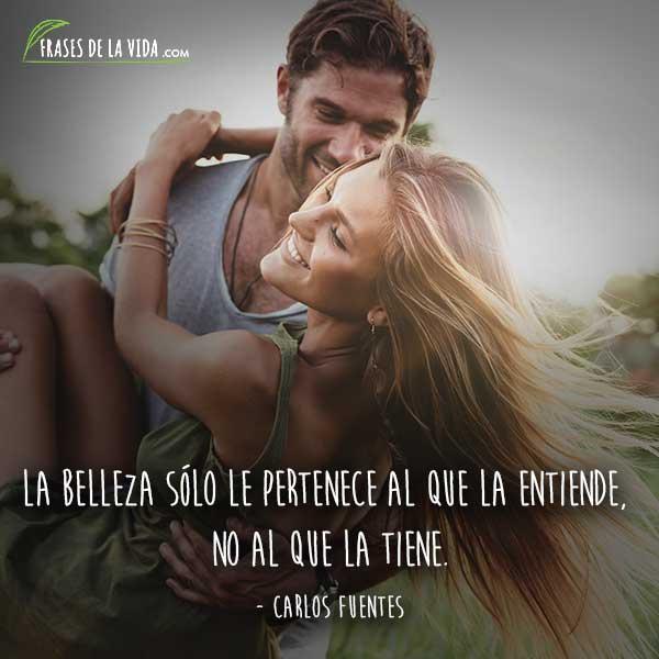 Frases de belleza, frases de Carlos Fuentes