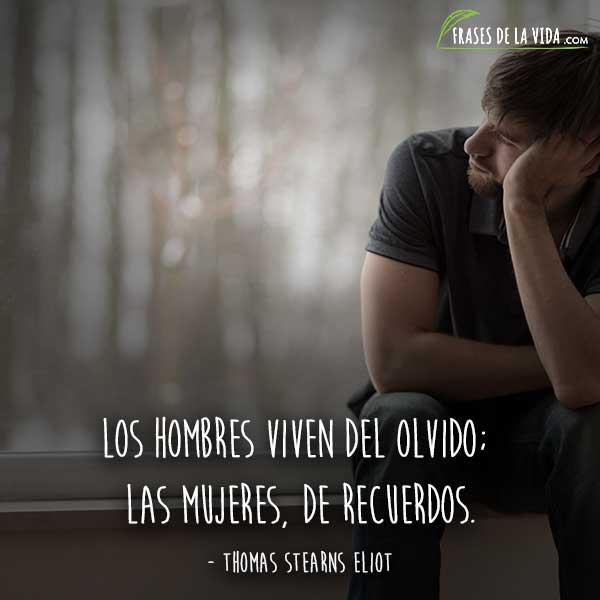 Frases de olvido, frases de Thomas Stearns Eliot