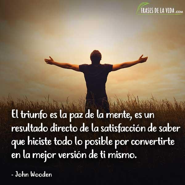Frases de triunfo, frases de John Wooden
