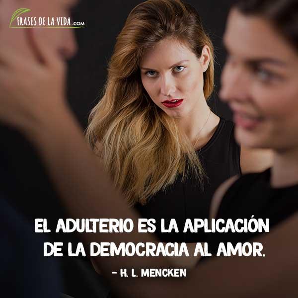 Frases de infidelidad, frases de H. L. Mencken