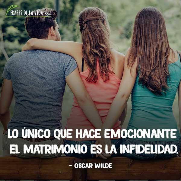 Frases de infidelidad, frases de Oscar Wilde