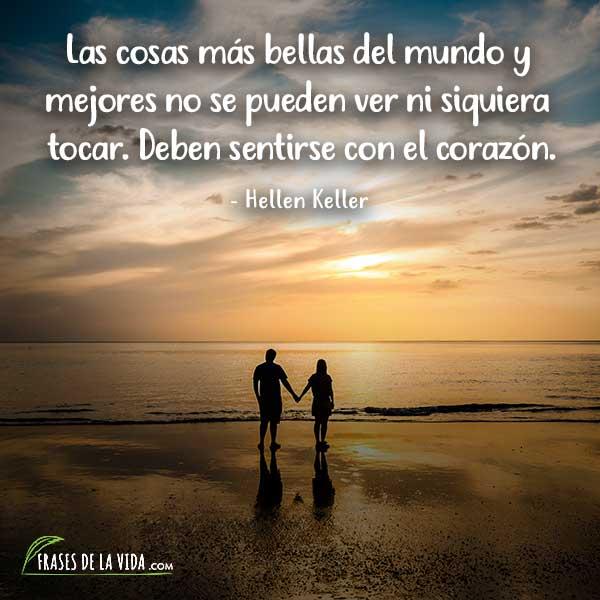 Frases De Amor Eterno Frases De Hellen Keller Frases De La Vida