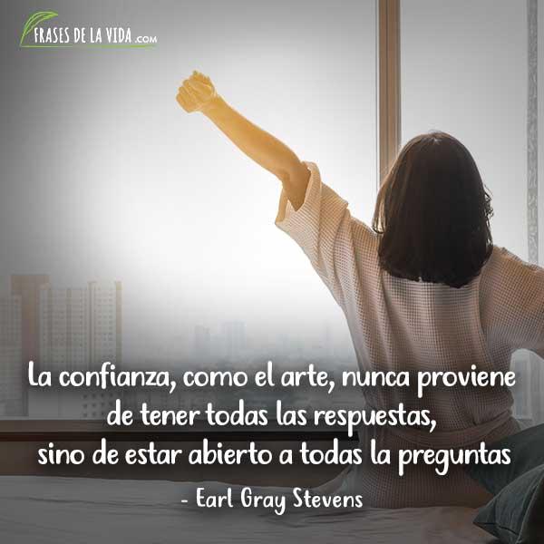 Frases de confianza, frases de Earl Gray Stevens