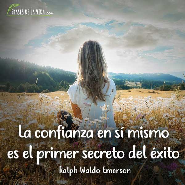 Frases de confianza, frases de Ralph Waldo Emerson