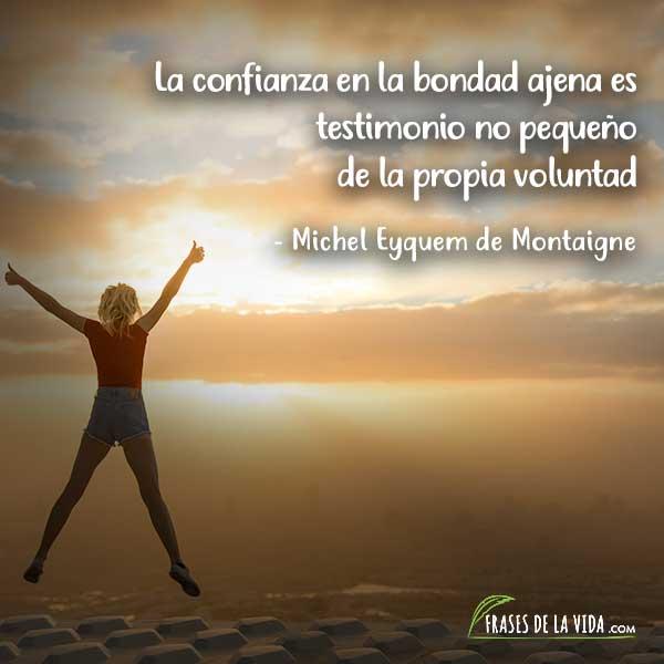 Frases de confianza, frases de Michel Eyquem de Montaigne