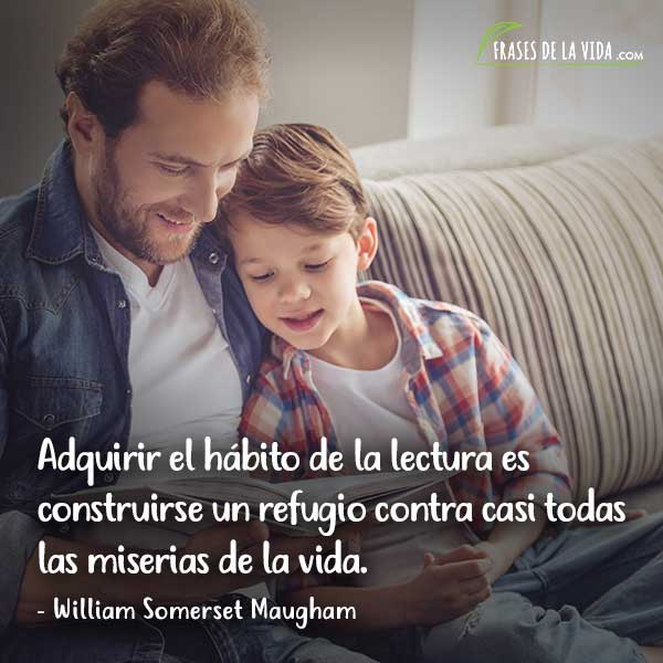 Frases de lectura, frases de William Somerset Maugham