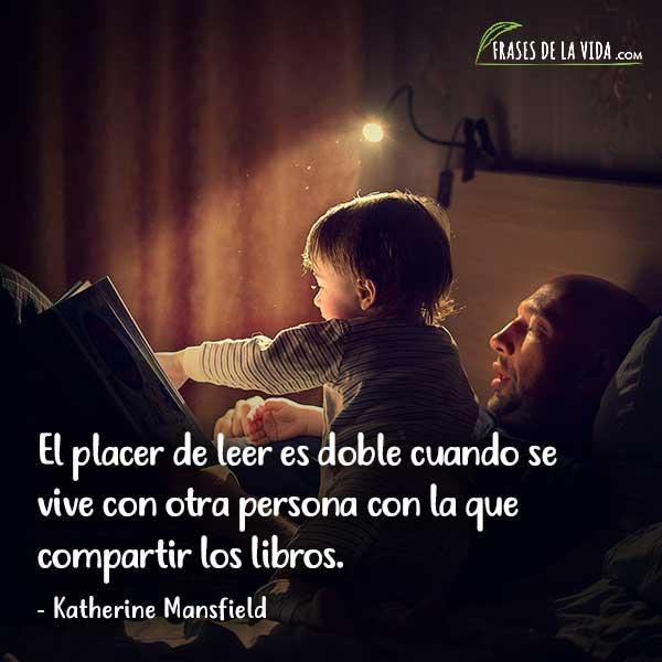 Frases de lectura, frases de Katherine Mansfield