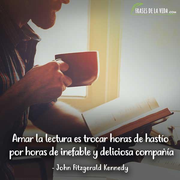 Frases de lectura, frases de John Fitzgerald Kennedy