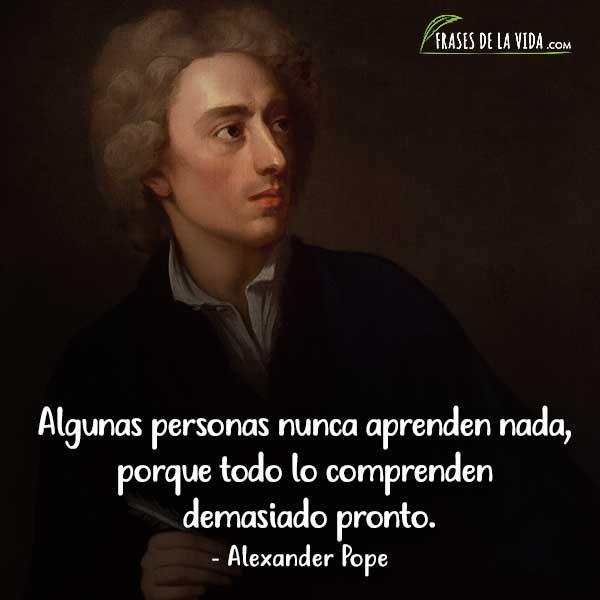 Frases de sabiduría, frases de Alexander Pope