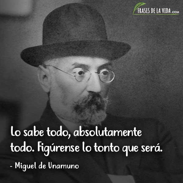 Frases de sabiduría, frases de Miguel de Unamuno