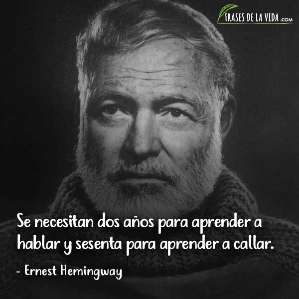 Frases de sabiduría, frases de Ernest Hemingway