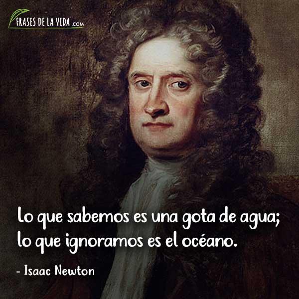 Frases de sabiduría, frases de Isaac Newton