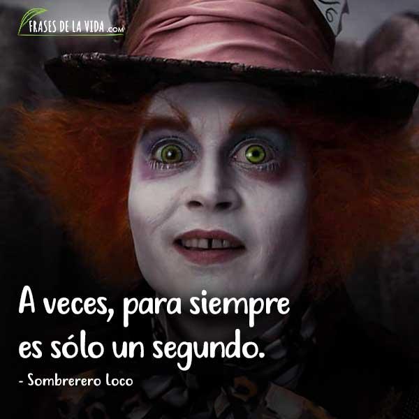 20 Frases Del Sombrerero Loco Que Te Harán Reflexionar Con
