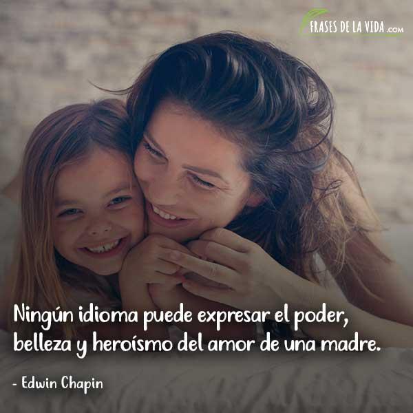 Frases para el día de la madre, frases de Edwin Chapin