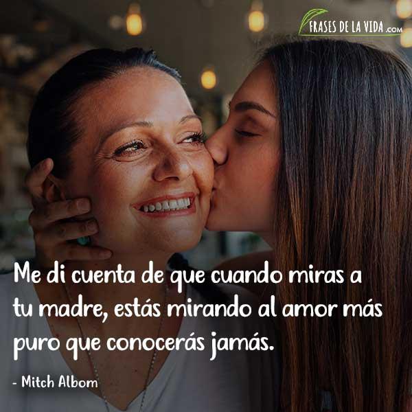 Frases para el día de la madre, frases de Mitch Albom