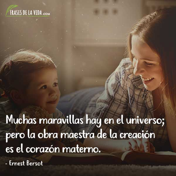 Frases para el día de la madre, frases de Ernest Bersot