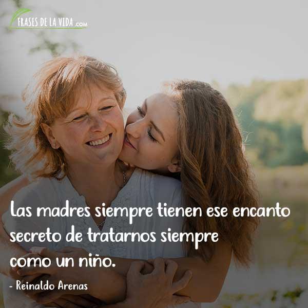 Frases para el día de la madre, frases de Reinaldo Arenas