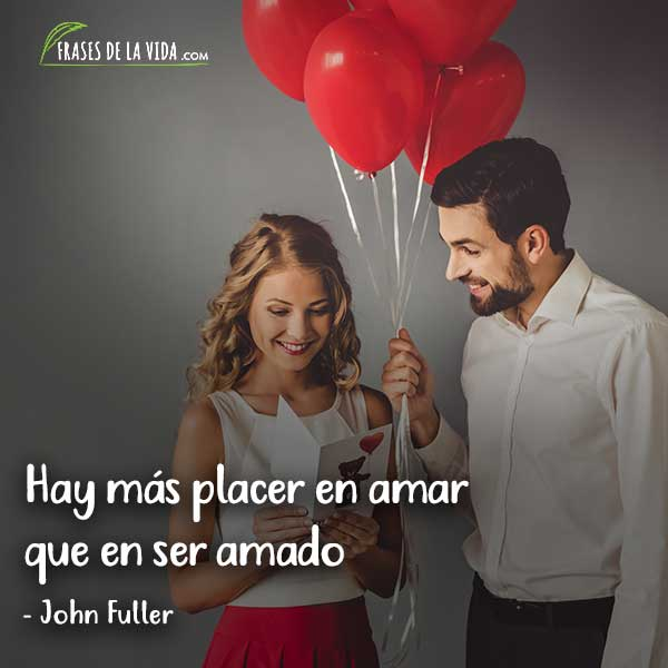 Frases para parejas, frases de John Fuller