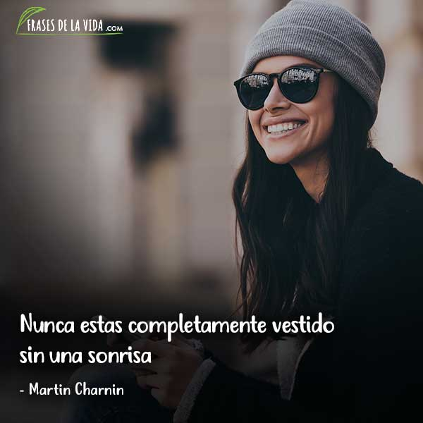 Frases para sonreír, Nunca estas completamente vestido sin una sonrisa