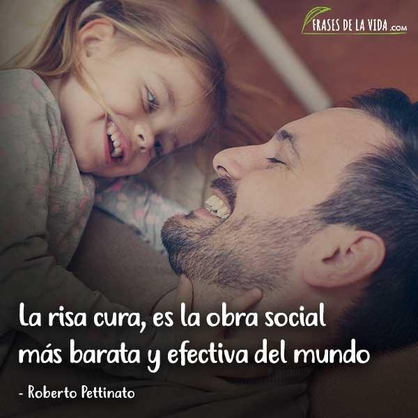Frases para sonreír, La risa cura, es la obra social más barata y efectiva del mundo