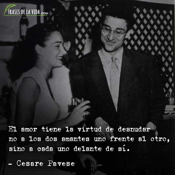 70 Frases De Cesare Pavese Y El Arte Del Sufrimiento Con Imagenes