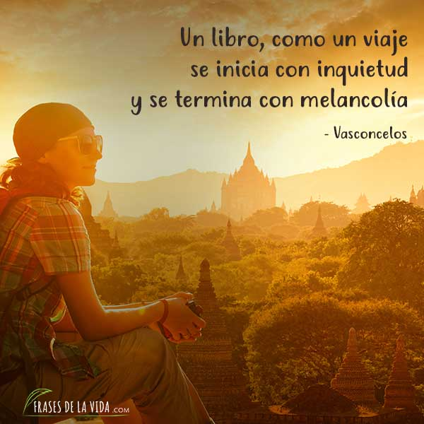Frases sobre viajar, Un libro, como un viaje, se inicia