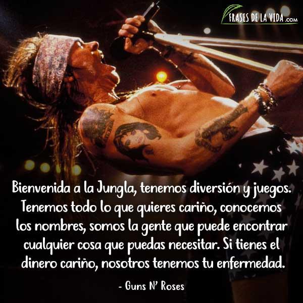 Frases de Guns N Roses, frases de Axl Rose