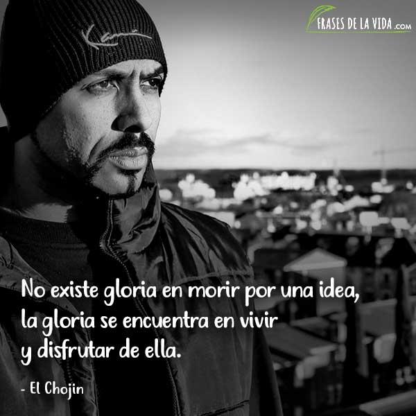 Frases de Rap. Frases de El Chojin