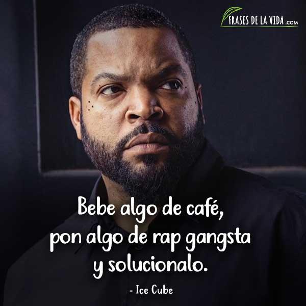 Frases de Rap. Frases de Ice Cube