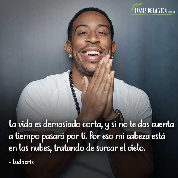 Frases de Rap. Frases de Ludacris