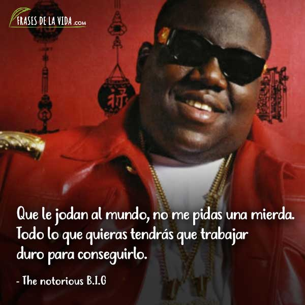 Frases de Rap. Frases de Notorious BIG