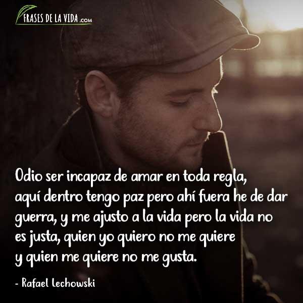 Frases de Rap. Frases de Rafael Lechowski