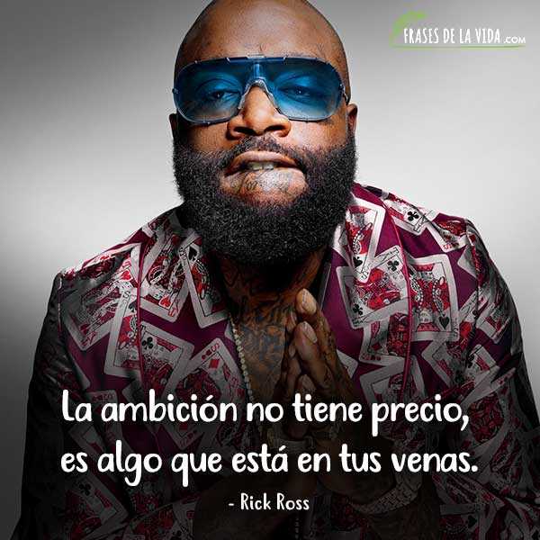 Frases de Rap. Frases de Rick Ross