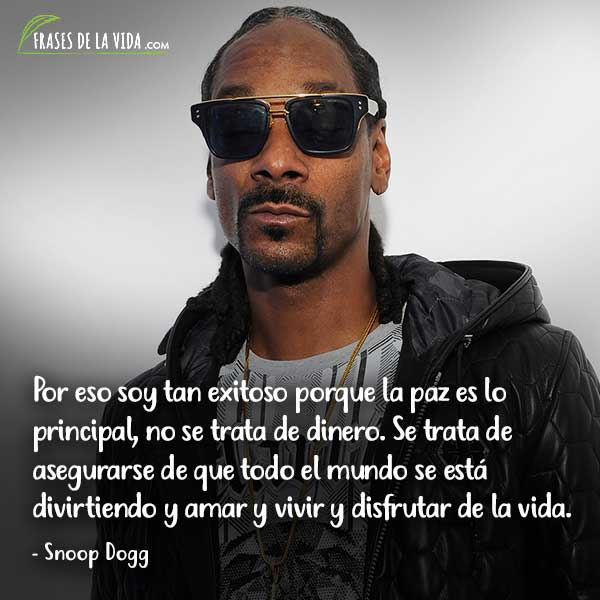 Frases de Rap. Frases de Snoop Dogg