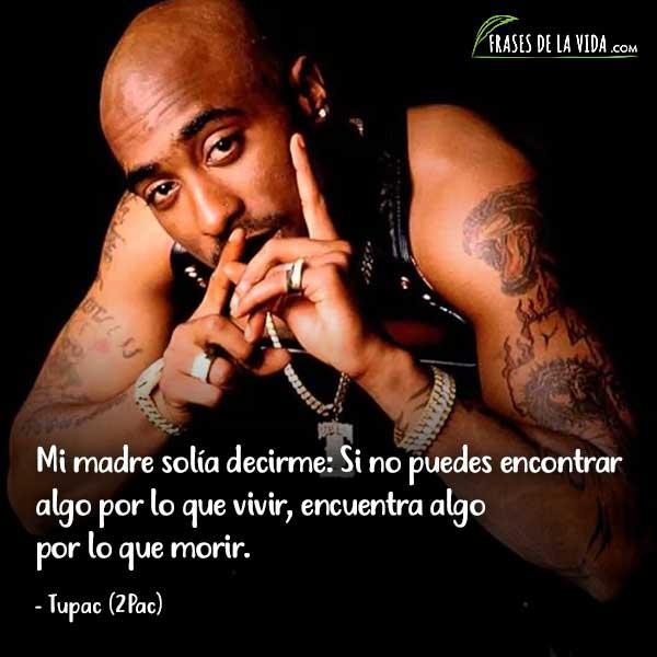 Frases de Rap. Frases de Tupac