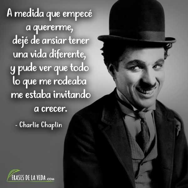 Frases de amor propio, Frases de Charlie Chaplin 2