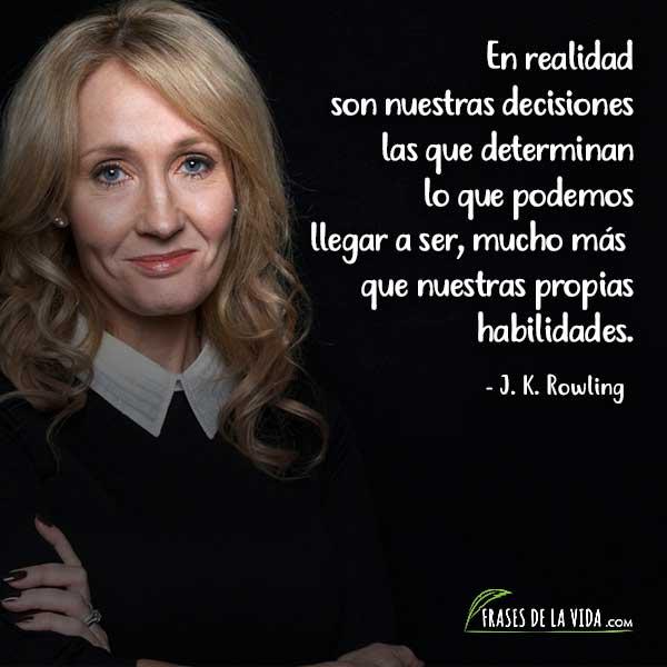 Frases de amor propio, Frases de J. K. Rowling 3