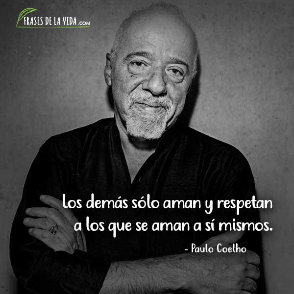 Frases de amor propio, Frases de Paulo Coelho 1